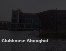 Clubhouse Shanghai