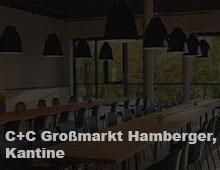 C+C Großmarkt Hamberger, Kantine