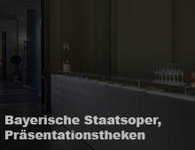 Bayerische Staatsoper, Präsentationstheken